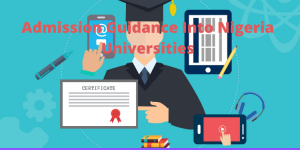 admission guidance into nigeria university
