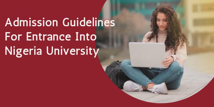 admission guideliness nigeria universities