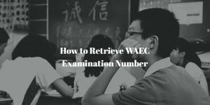 how to retrieve your waec examination number