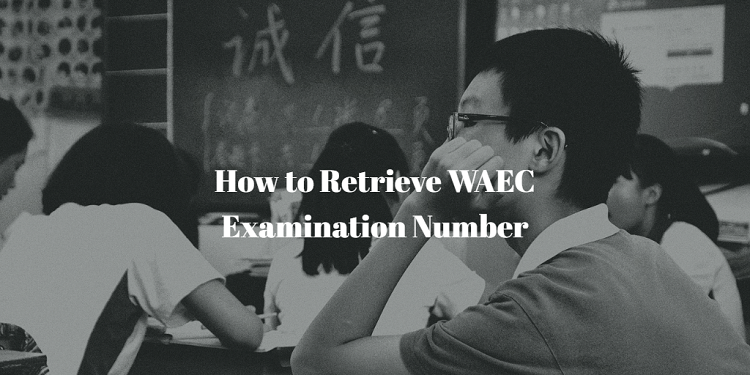 how to retrieve your waec examination number