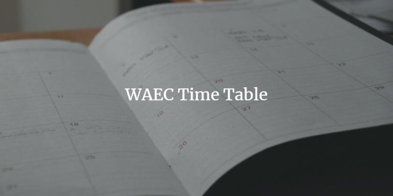waec time table